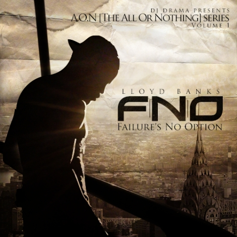 Lloyd Banks 'F.N.O - Failure's No Option'