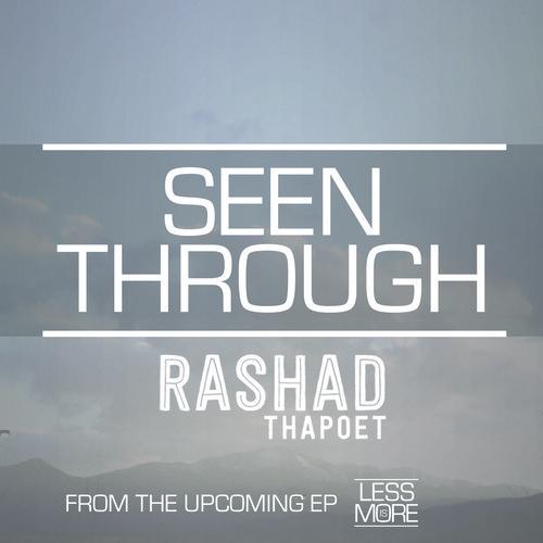 RashadthaPoet 'Seen Through'