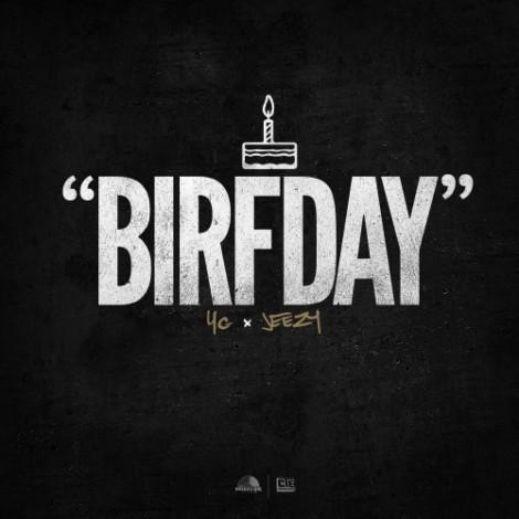 YG + Jeezy 'BIRFDAY'