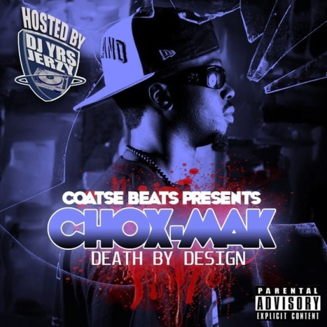 Chox-Mak And DJ YRS Jerzy - Death By Design