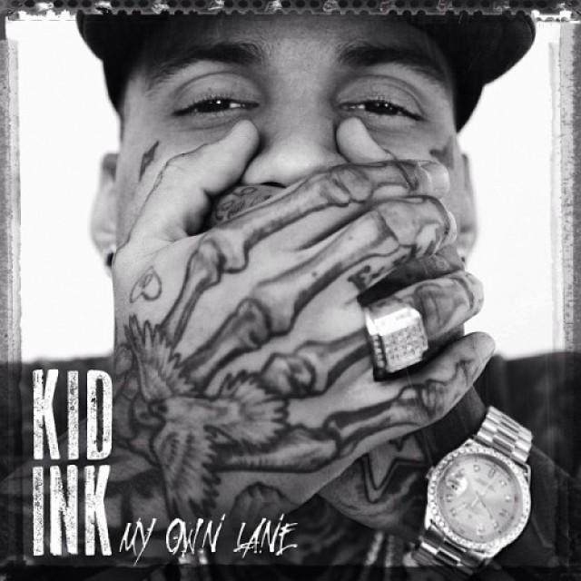 Kid Ink 'In My Own Lane'