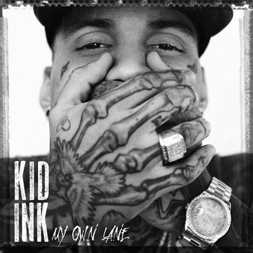 Kid Ink 'In My Own Lane'