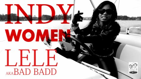 LeLe aka Bad Bad 'Indy Women'