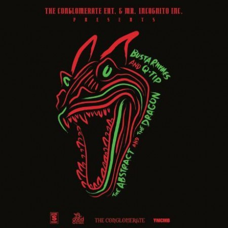 Q-Tip & Busta Rhymes – The Abstract & The Dragon