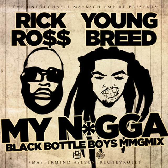 Rick Ross & Young Breed 'My Niggas'