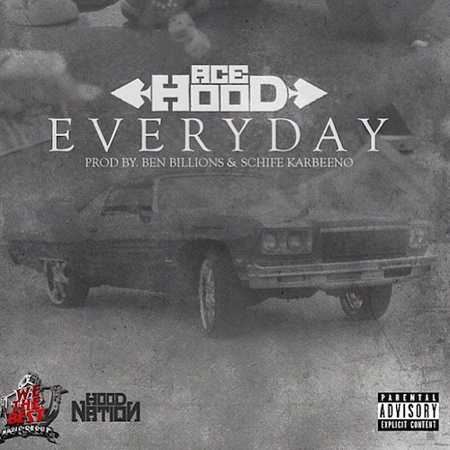 Ace Hood 'Everyday'