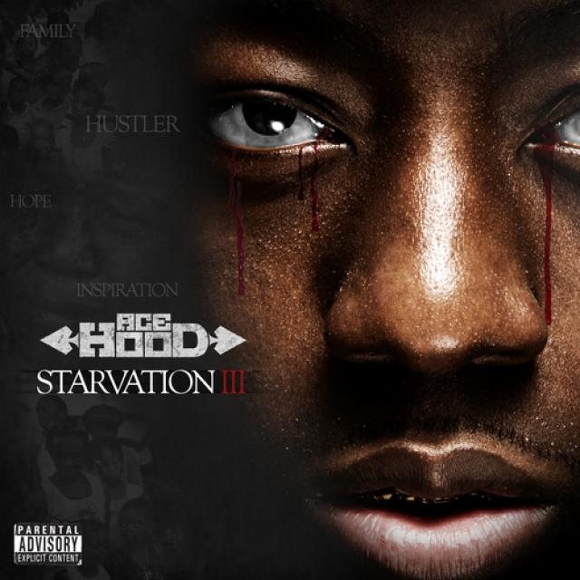Ace Hood Starvation 3 Mixtape