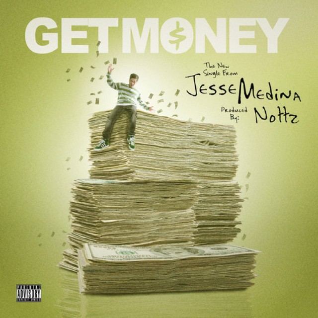 Jesse Medina & NOTTZ - Get Money