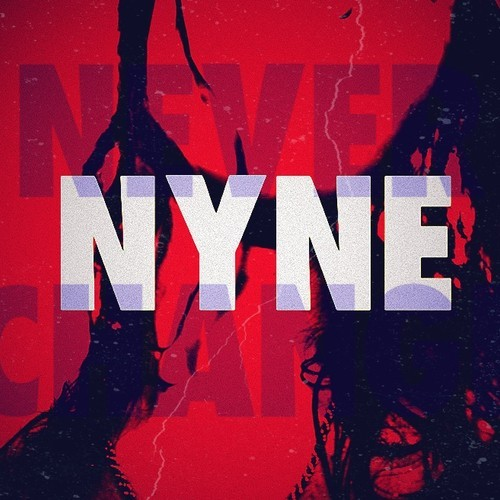 NYNE - Never Change