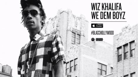 Wiz Khalifa 'We Dem Boyz'