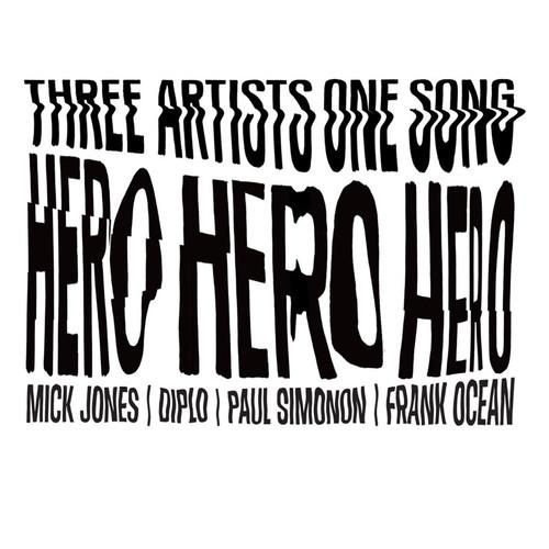 Frank Ocean + Mick Jones + Paul Simonon + Diplo 'HERO'