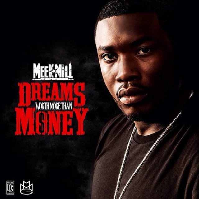 Meek Mill 'Dreams Worth More Than Money' Freestyle