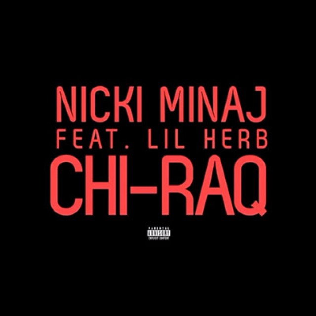 Chi-Raq by Nicki Minaj Ft Lil Herb