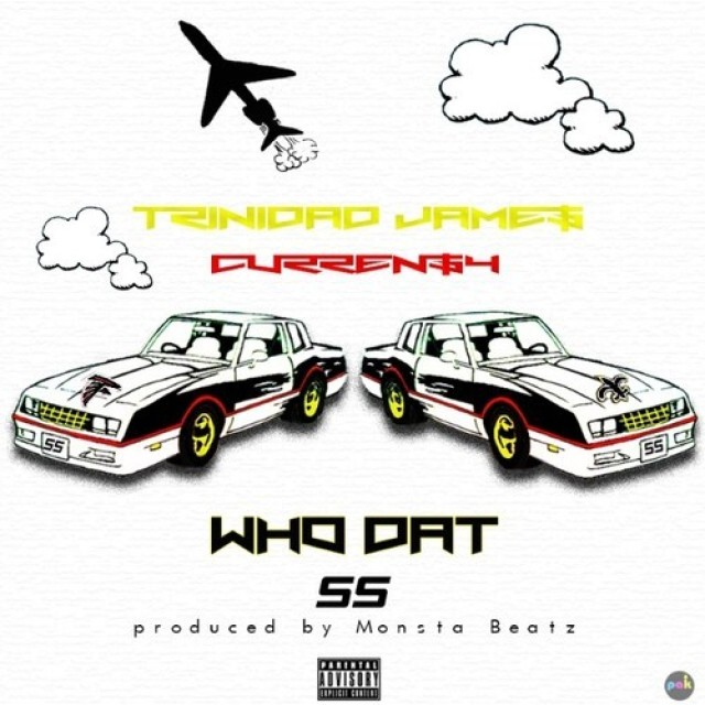 Trinidad James Ft Curren$y – Who Dat
