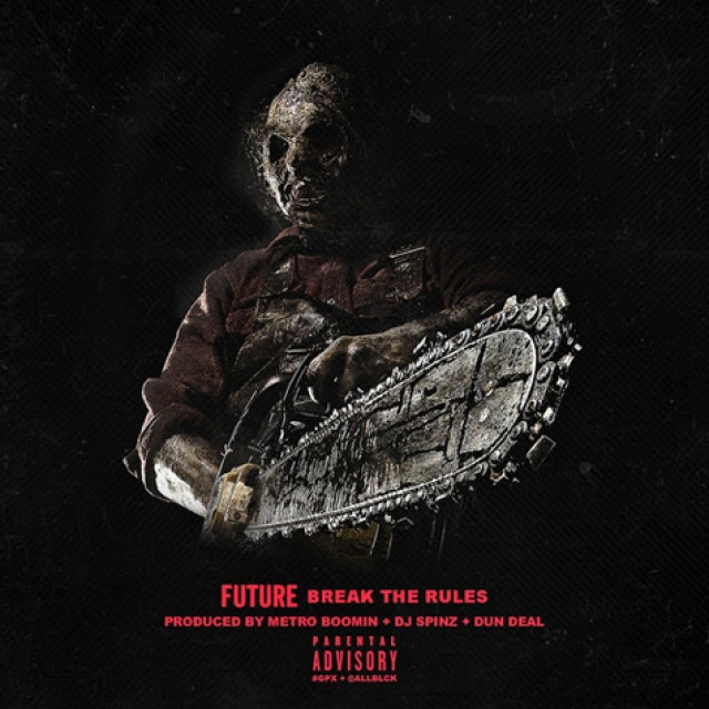 Future 'Break the Rules'