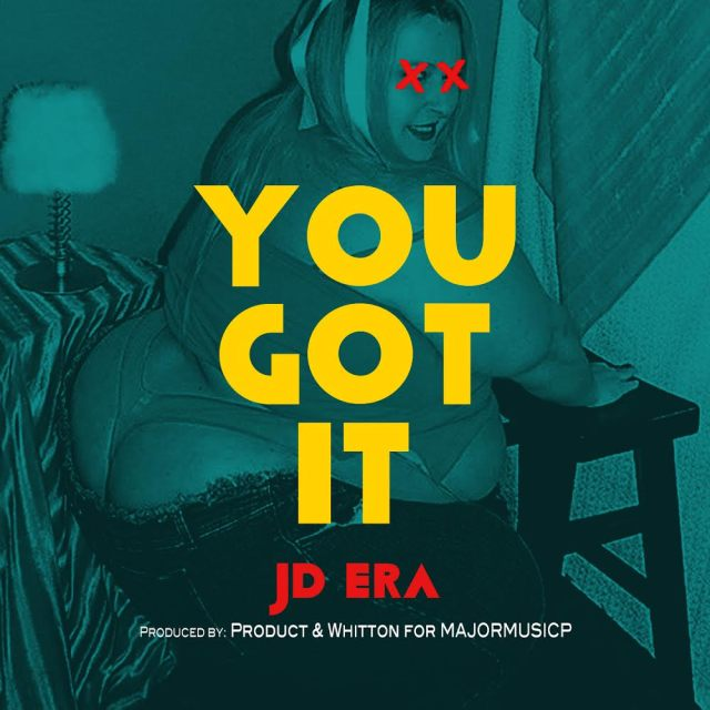 JD ERA 'You Got It'