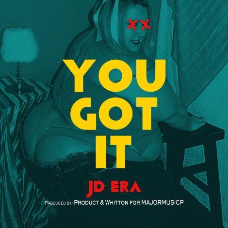 JD ERA 'You Got It'
