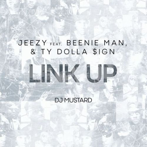 Jeezy - Link Up Feat. Beenie Man & Ty Dolla $ign (Prod. by DJ Mustard)