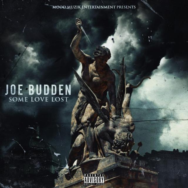 Joe Budden 'Some Love Lost'