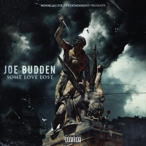 Joe Budden 'Some Love Lost'