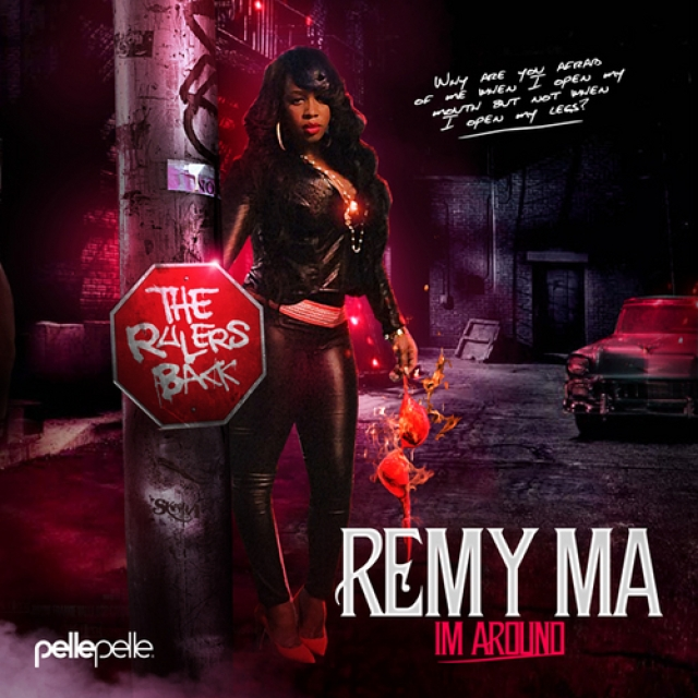 Remy Ma 'Ma I'm Around' COver