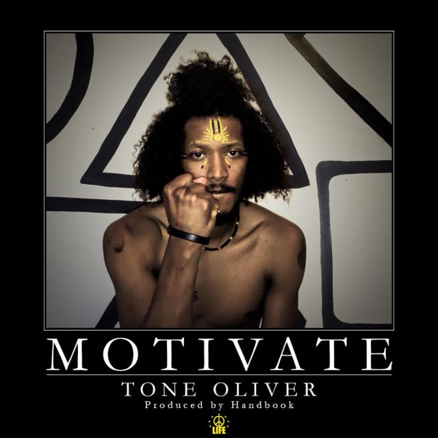 Tone Oliver (Music Submission) 'MOTIVATE'